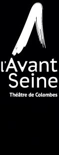 l'Avant Seine / Théâtre de Colombes