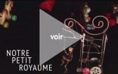 3_NotrePetitRoyaume_video2