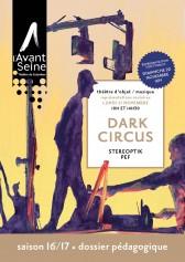 dossier-pedagogique-dark-circus-avant-seine-1617-couverture