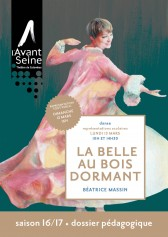 Dossier-pedagogique-La-Belle-au-bois-dormant-Avant-Seine-1617-couv